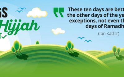 10 Days of Good Deeds Dhul Hijjah